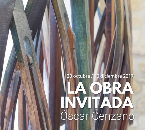 LA OBRA INVITADA. Óscar Cenzano.